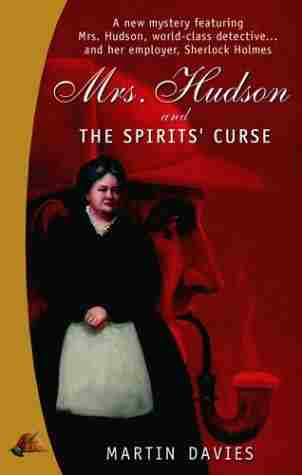 Mrs. Hudson and the Case of the Spirits' Curse